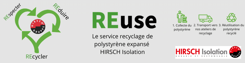 REuse recyclage pse polystyrene expansé hirsch isolation